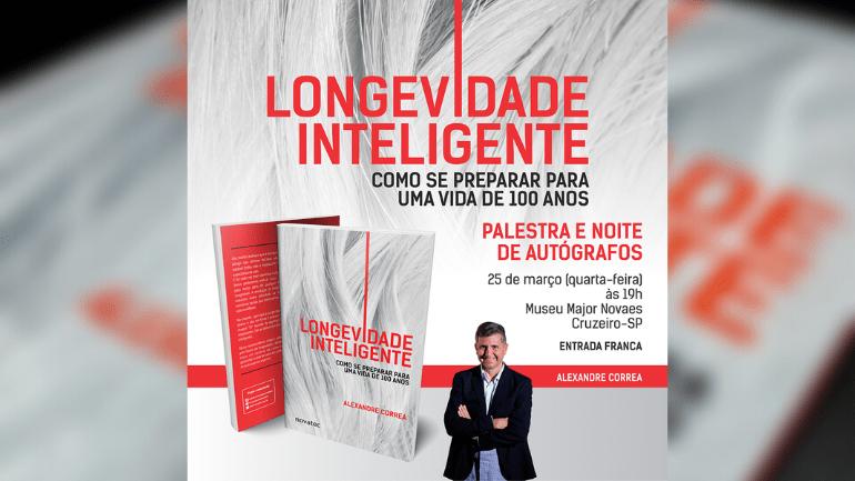 Alexandre Correa lancamento Livro Longevidade Inteligente